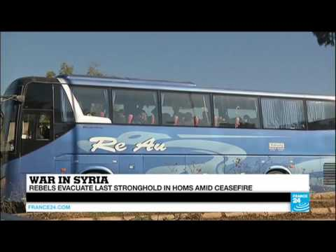 Syria: rebels evacuate last stronghold in Homs amid ceasefire