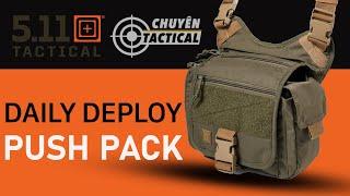 New Arrival 2021 - Trên tay Túi đeo 5.11 Tactical Daily Deploy PUSH PACK - Chuyentactical.com