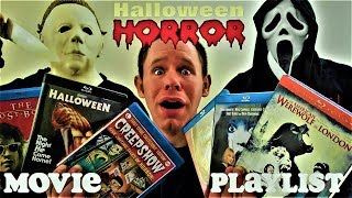 Halloween Horror Movie Playlist!