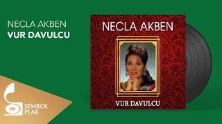 Necla Akben - Vur Davulcu (Full Albüm)