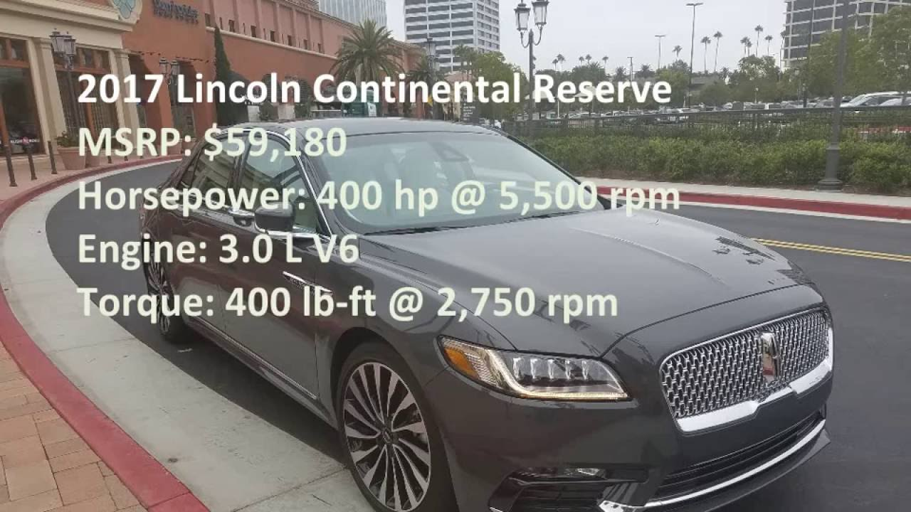 2017 Lincoln Continental Reserve 0-60 mph & Test Drive - YouTube