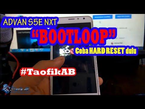 Advan S5E NXT Bootloop? Jangan dulu flash, Coba Hard Reset !!!