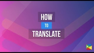 Translate games in Real-time with BlueStacks 4: Play any mobile game in your local language
