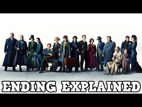 Fantastic Beasts: The Crimes of Grindelwald - Spoiler Review and Ending Explained
