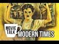 Modern Times Movie Talk