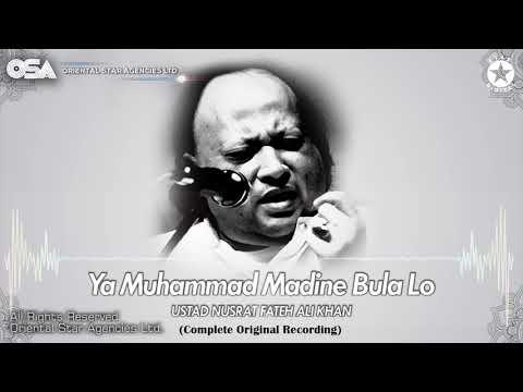 Ya Muhammad Madine Bula Lo | Ustad Nusrat Fateh Ali Khan | Official Complete Version | OSA Worldwide