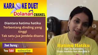 Hatimu hatiku Karaoke smule feat Menur Nardho