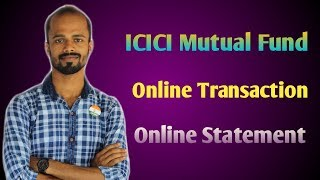 ICICI Mutual Fund- Create User Id for Online Transaction And Online Statement