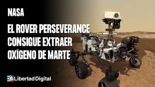 El rover Perseverance de la Nasa consigue extraer oxígeno de Marte