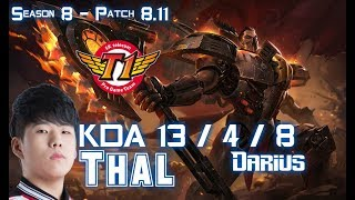 SKT T1 Thal DARIUS vs DR. MUNDO Top - Patch 8.11 KR Ranked