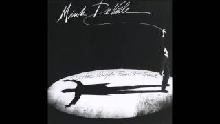 Mink DeVille - Where Angels Fear to Tread ( Full Album ) 1983