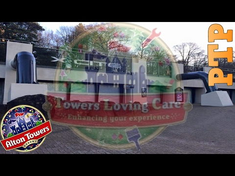 Towers Loving Care February 2017 Update - Alton Towers