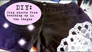 DIY: How to Stop Shorts from Bunching Up Between Your Thighs