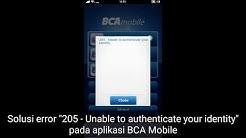 "Solusi error m-BCA ""205 - Unable to authenticate your identity"" pada aplikasi BCA Mobile"