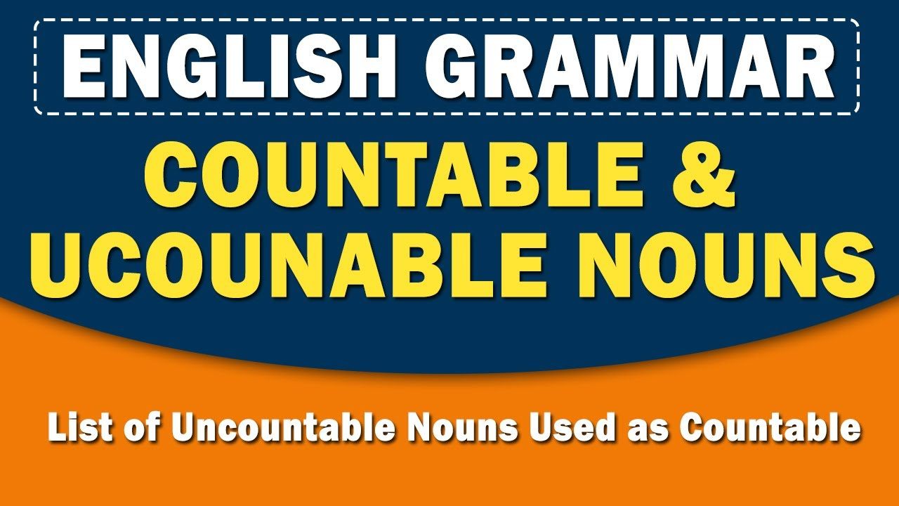 Countable and Uncountable Nouns | English Grammar | Home Revise | Learn with examples