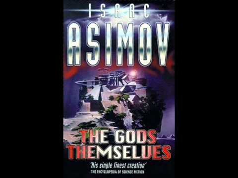 Psychotronic Sci-Fi II 23:  The Gods Themselves by Isaac Asimov (1972)