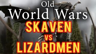 Skaven vs Lizardmen Warhammer Fantasy Battle Report - Old World Wars Ep 79