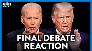 Trump \u0026 Biden Final Debate: The Craziest Moments \u0026 Reaction | DIRECT MESSAGE | RUBIN REPORT