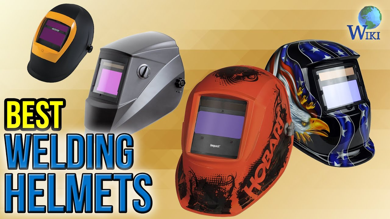 10 Best Welding Helmets 2017 Youtube
