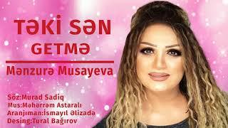 Menzure Musayeva Yeni Mahnisi Mp3 Yuklə