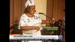 Awurama Badu Dies - Joy Entertainment Today (27-10-17)
