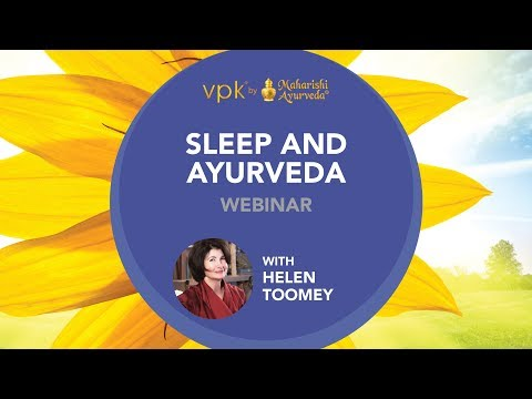 Sleep and Ayurveda Webinar featuring Helen Toomey -- vpk by