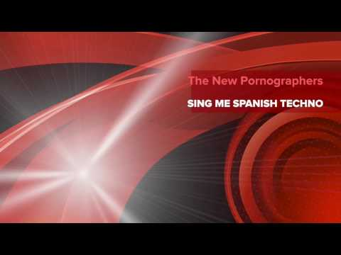 "The New Pornographers ""Sing Me Spanish Techno"" Karaoke Version"