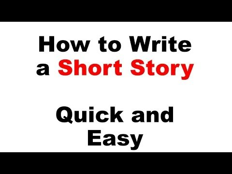 How to Write a Short Story - Quick and Easy