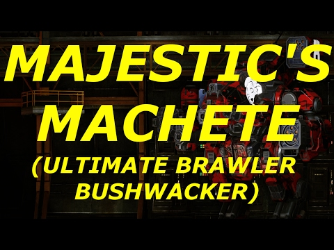 MechWarrior Online- MAJESTIC'S MACHETE (BSW MAJESTIC SERIES BUILD)!!!