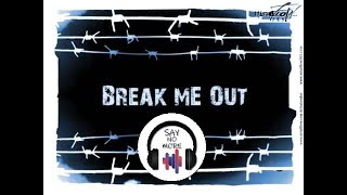 MindFlow- Break me Out - Lyrics