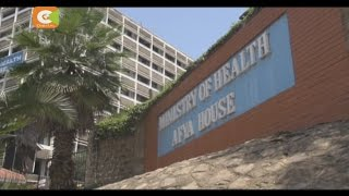 Gov't promises probe into theft of Ksh. 5bn at Ministry of Health