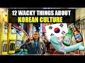 12 Wacky Things Korean Culture