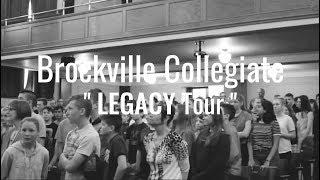 LEGACY High School Tour - Episode 8 - Brockville Collegiate