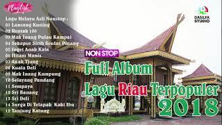 Full Album Lagu Riau Terpopuler 2018