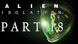 Alien: Isolation Part 18 - Fixing the Elevator