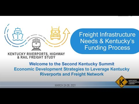 KY Riverports 2021: Freight Infrastructure Needs and Kentucky's Funding Process #3
