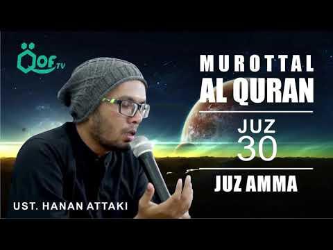 murottal-al-quran-juz-30,-juz-amma,-ustadz-hanan-attaki