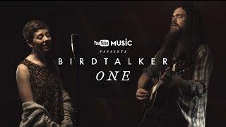 Birdtalker - One (Live in Nashville - YouTube Sessions)