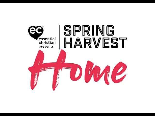 SpringHarvest Home 13th-17th June - free to all!