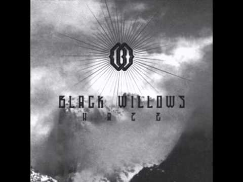 Black Willows - Black Magic