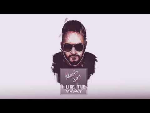 Mario Joy- I like the way (official single music)