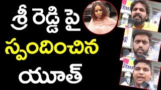 Hyderabad Public Youth Response on Sri reddy Ac...
