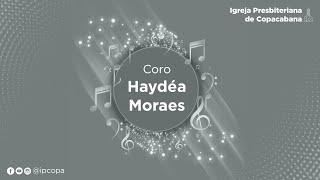 Coro Haydéa Moraes - Cantata de Páscoa 2021 - Uma jornada à cruz