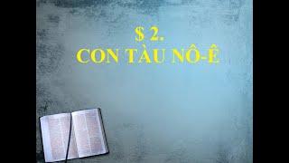 Câu Chuyện Kinh Thánh Con Tàu Nôe- Hội Thánh TLGĐTG Kiền Bái