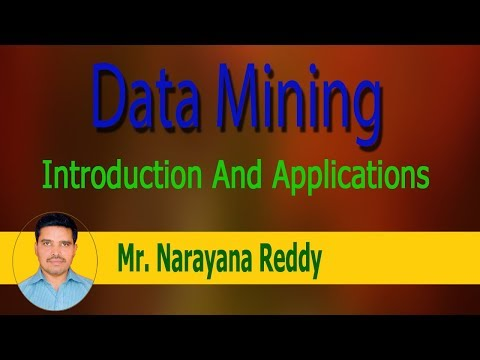 Data Mining Tutorial || Mr.Narayana Reddy || Introduction And Applications - Part-1