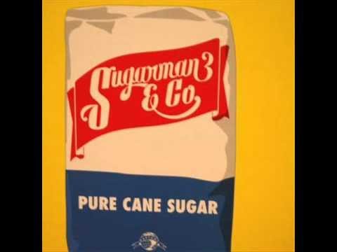 Sugarman 3 & Co. - Pure Cane