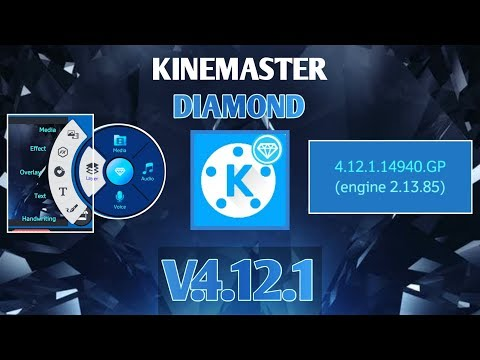Kinemaster Diamond Pro Mod Latest Version (4.12) | Kinemaster Diamond Terbaru