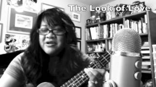 The Look of Love - Ukulele Cover
