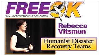 FreeOK 2015 - Rebecca Vitsmun: Humanist Disaster Recovery Teams
