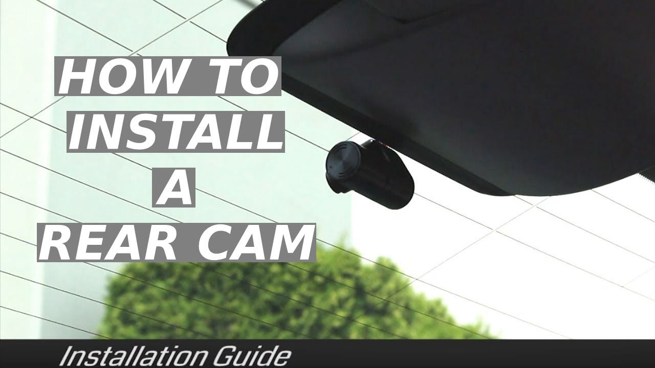 how to install a rear dash cam youtube 2016 citroen c4 citroen c4 tailgate wiring diagram [ 1280 x 720 Pixel ]